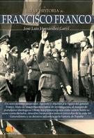 José Luis Hernández Garvi: Breve historia de Francisco Franco