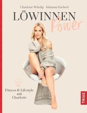 Löwinnen Power - Fitness & Lifestyle mit Charlotte