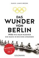 Daniel James Brown: Das Wunder von Berlin ★★★★