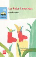 Ana Romero: Los Rojos Camaradas