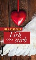 Jana Winschek: Lieb oder stirb ★★★