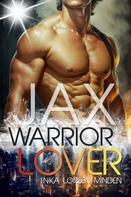 Inka Loreen Minden: Jax - Warrior Lover 1 ★★★★