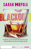 Sarah Hepola: Blackout ★★★★★
