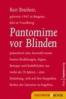 Kurt Bracharz: Pantomime vor Blinden