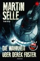 Martin Selle: Die Wahrheit über Derek Foster (mit Survivalhandbuch) ★★★★★