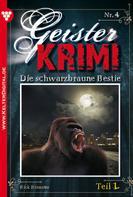 Rick Bronster: Geister-Krimi 4 Teil 1 - Gruselroman