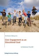 Bertelsmann Stiftung: Civic Engagement as an Educational Goal