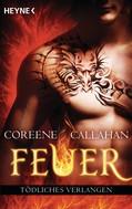 Coreene Callahan: Feuer - Tödliches Verlangen ★★★★
