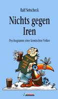 Ralf Sotscheck: Nichts gegen Iren ★★★★
