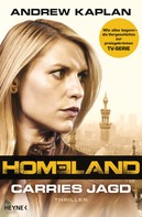 Andrew Kaplan: Homeland: Carries Jagd ★★★★