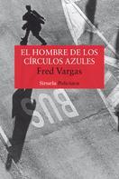 Fred Vargas: El hombre de los círculos azules