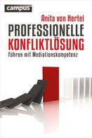 Anita von Hertel: Professionelle Konfliktlösung ★★★★