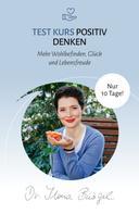 Dr. Ilona Bürgel: Positives Denken lernen ... in 10 Tagen ★★★