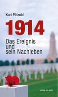 Kurt Pätzold: 1914