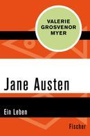 Valerie Grosvenor Myer: Jane Austen
