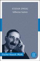 Stefan Zweig: Silberne Saiten