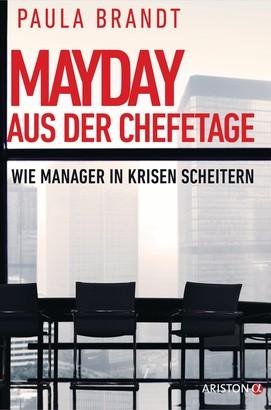 Mayday aus der Chefetage