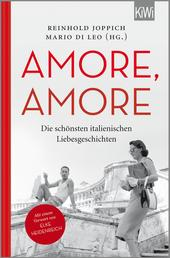 Amore Amore - Die schönsten italienischen Liebesgeschichten