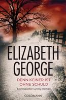 Elizabeth George: Denn keiner ist ohne Schuld ★★★★