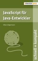 Oliver Zeigermann: JavaScript für Java-Entwickler