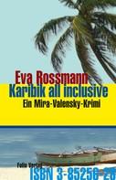 Eva Rossmann: Karibik all inclusive ★★★★