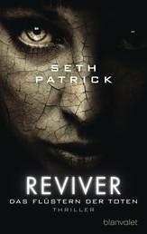 Reviver - Das Flüstern der Toten von Seth Patrick– Cover mit freundlicher Genehmigung von Skoobe
