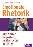 Anita Hermann-Ruess: Emotionale Rhetorik ★★★