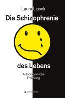 Laura Lissek: Die Schizophrenie des Lebens ★★★★