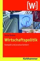 Detlef Beeker: Wirtschaftspolitik