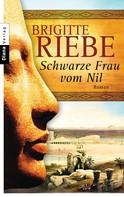 Brigitte Riebe: Schwarze Frau vom Nil ★★★★