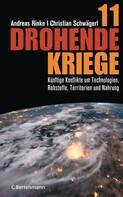 Andreas Rinke: 11 drohende Kriege ★★★★