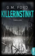 G. M. Ford: Killerinstinkt ★★★★★