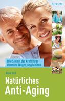 Anne Hild: Natürliches Anti-Aging ★★★