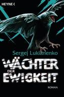 Sergej Lukianenko: Wächter der Ewigkeit ★★★★★