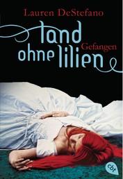 Land ohne Lilien - Gefangen - Band 3