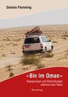 Daniela Flemming: Bin im Oman ★★★★