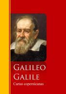 Galileo Galilei: Cartas copernicanas