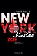 Carrie Price: New York Diaries – Zoe ★★★★