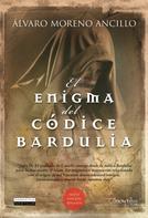 Álvaro Moreno Ancillo: El enigma del códice Bardulia