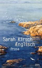 Ænglisch - Prosa