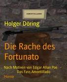 Holger Döring: Die Rache des Fortunato