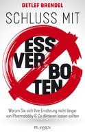 Detlef Brendel: Schluss mit Essverboten! ★★★