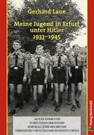 Gerhard Laue: Meine Jugend in Erfurt unter Hitler 1933–1945 ★★★
