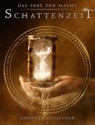 Andreas Suchanek: Das Erbe der Macht - Band 7: Schattenzeit ★★★★