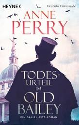 Todesurteil im Old Bailey - Ein Daniel-Pitt-Roman