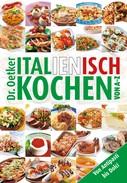 Dr. Oetker: Italienisch Kochen von A-Z