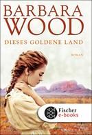 Barbara Wood: Dieses goldene Land ★★★★