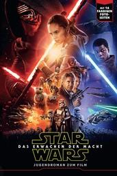 Star Wars: Das Erwachen der Macht - Jugendroman zum Film
