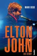 Mark Bego: Elton John ★★★★