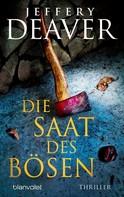 Jeffery Deaver: Die Saat des Bösen ★★★★
